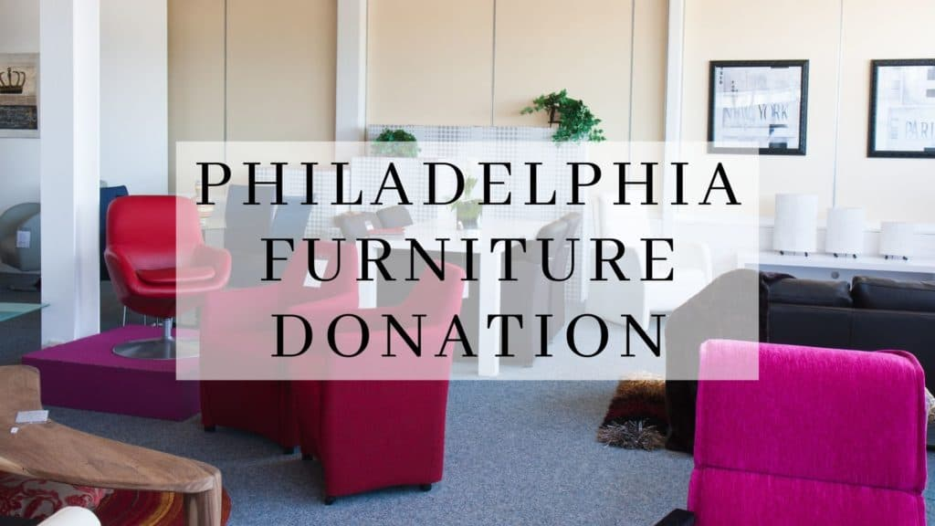 Philadelphia Furniture Donation