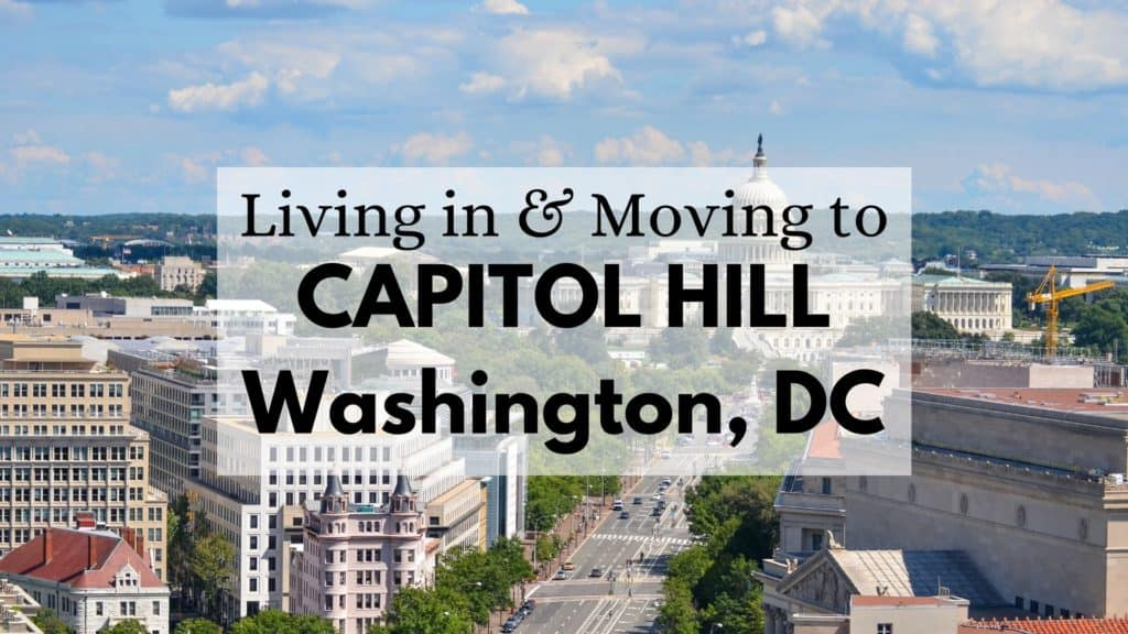 Living in & Moving to Capitol Hill, Washington, DC