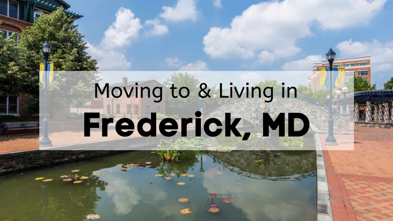moving to and living in frederick md